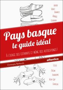 Pays basque, le guide idéal
