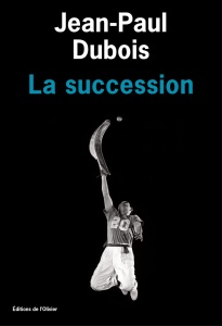 la-succession-par-jean-paul-dubois