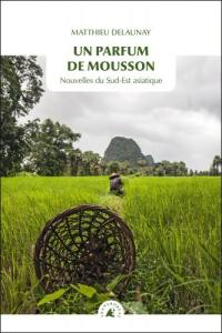 un-parfum-de-mousson