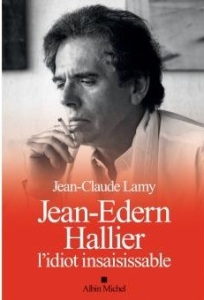 jean-edern-hallier-l-idiot-insaisissable